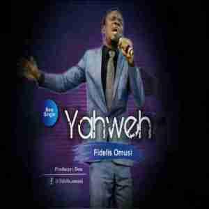 Fidelis Omusi - Yahweh
